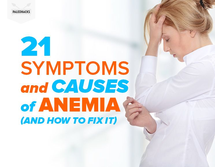 21 Symptoms And Causes Of Anemia How To Fix It