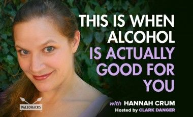 This is When Alcohol is Actually Good For You