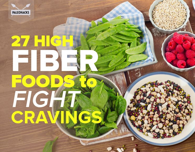 27 High-Fiber Foods to Fight Cravings
