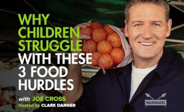 Why Children Struggle with These 3 Food Hurdles