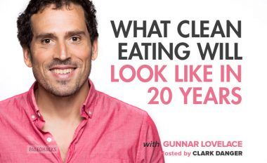 What Clean Eating Will Look Like in 20 Years