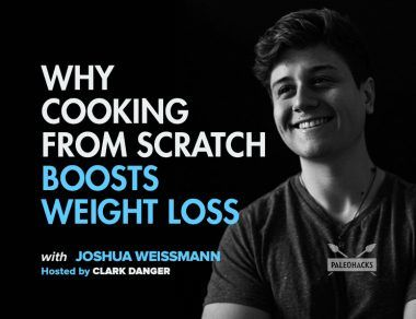Why Cooking from Scratch Boosts Weight Loss