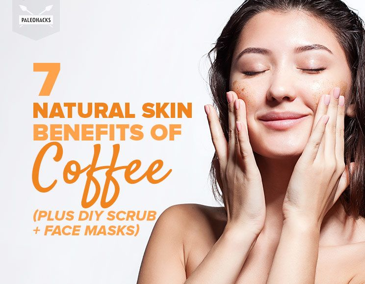 7 natural skin benefits of coffee plus diy scrub face masks solutioingenieria