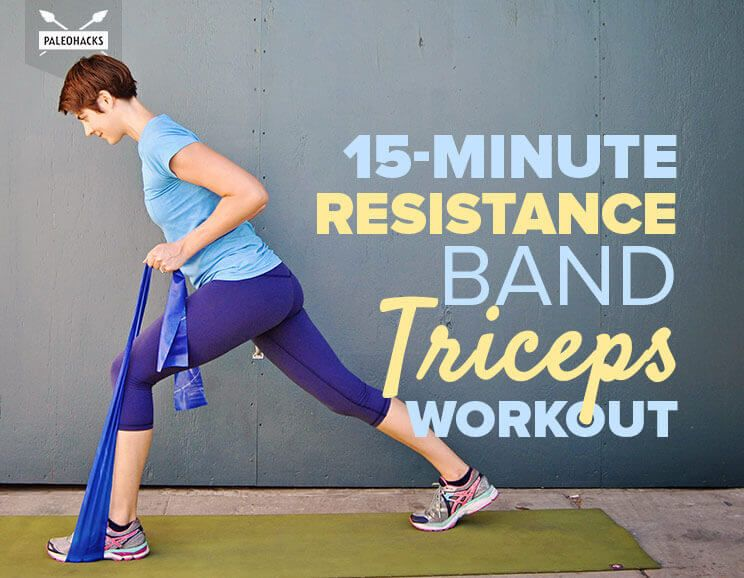 15 minute resistance band triceps workout tone tighten and firm