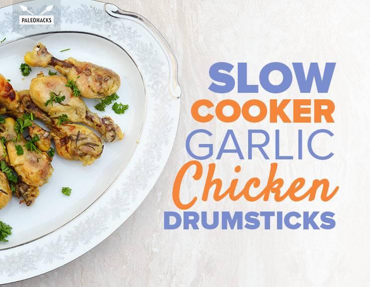 Slow Cooker Garlic Chicken Drumsticks Recipe Five Ingredients