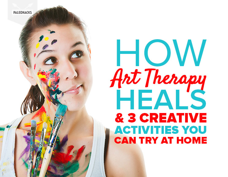 how art therapy heals 3 creative activities you can try at home
