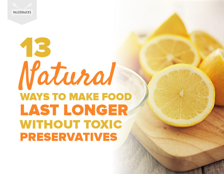 13 Natural Ways To Make Food Last Longer Without Toxic Preservatives-9399