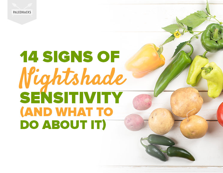 14 Signs Of Nightshade Sensitivity And What To Do About It