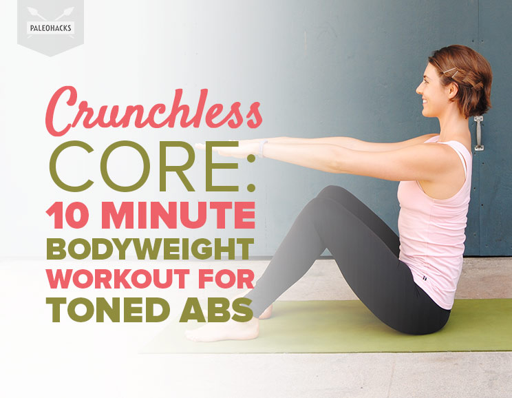 Crunchless Core 10 Minute Bodyweight Workout For Toned Abs