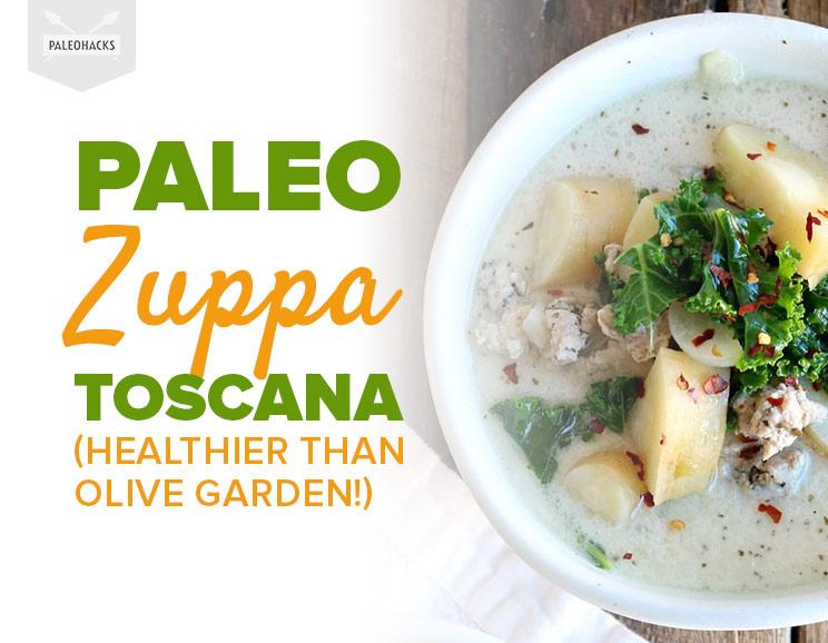 Paleo zuppa toscana healthier than olive garden for How to make zuppa toscana from olive garden