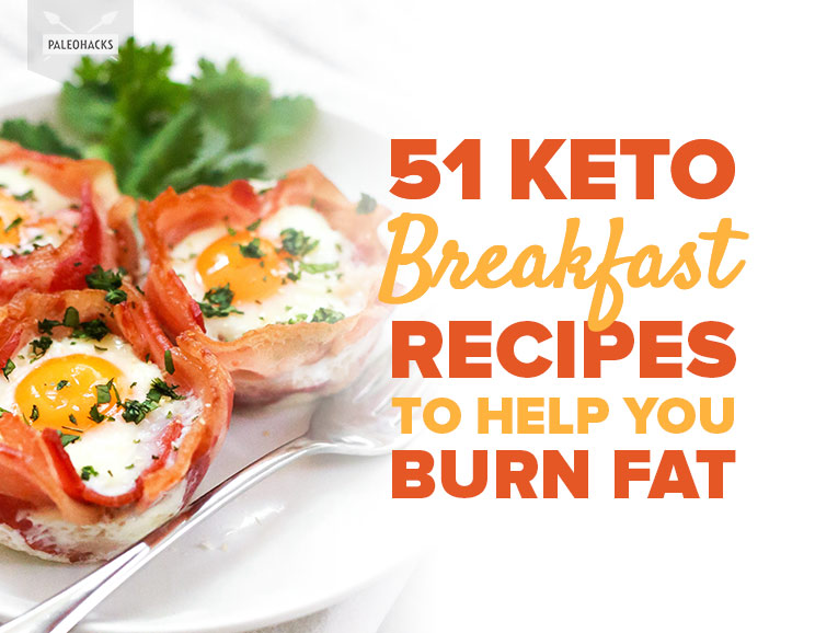 51 keto breakfast recipes to help you burn fat low carb paleo 51 keto breakfast recipes to help you burn fat forumfinder Images