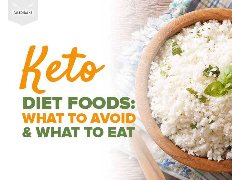 Keto Diet Foods What To Avoid What To Eat Instead