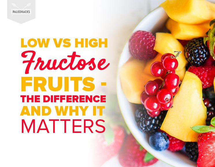 low vs high fructose fruits the difference and why it matters