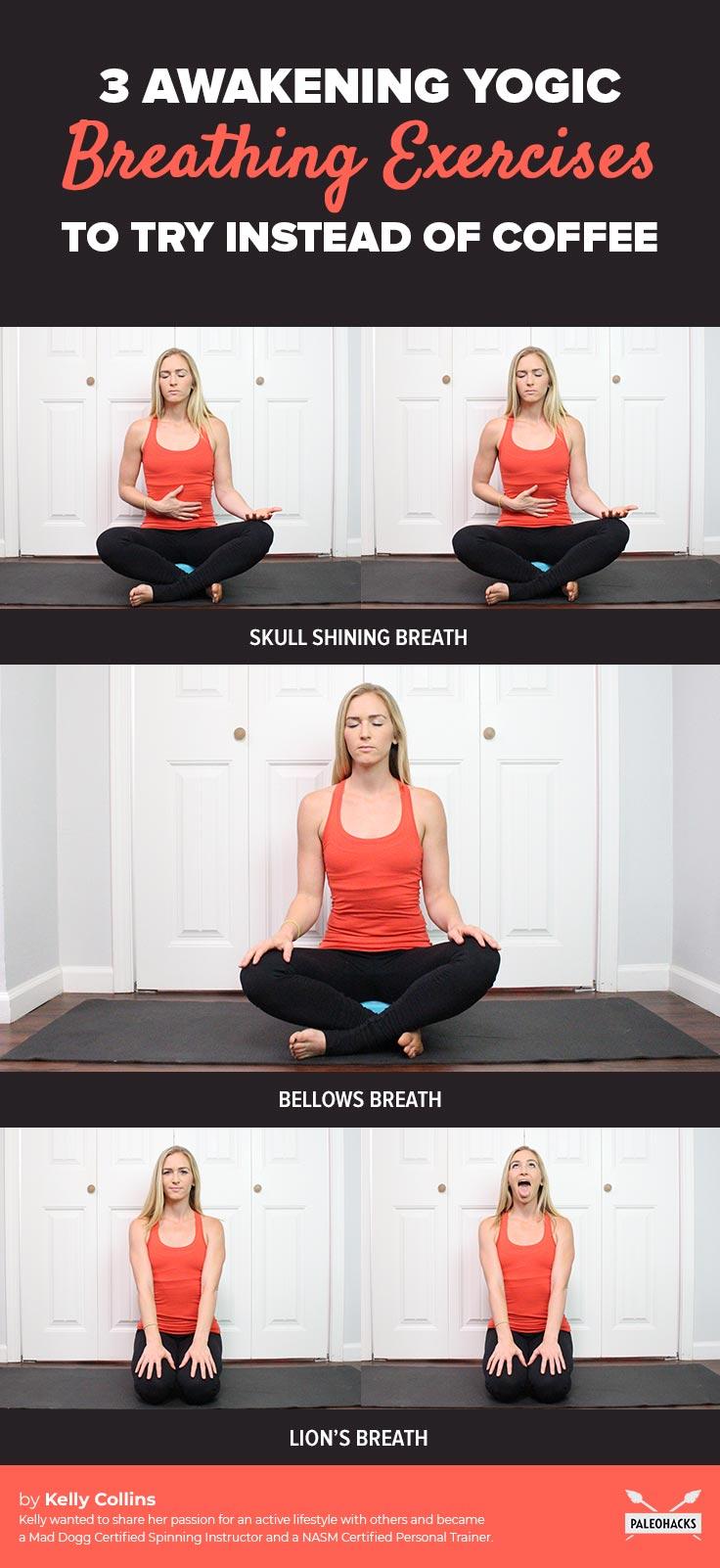 3-Awakening-Yogic-Breathing-Exercises-to-Try-Instead-of-Coffee-infog.jpg